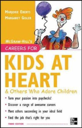 Careers for kids at heart and others who adore children