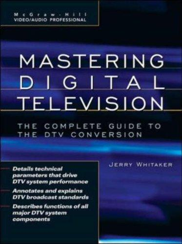 Download Mastering Digital Television