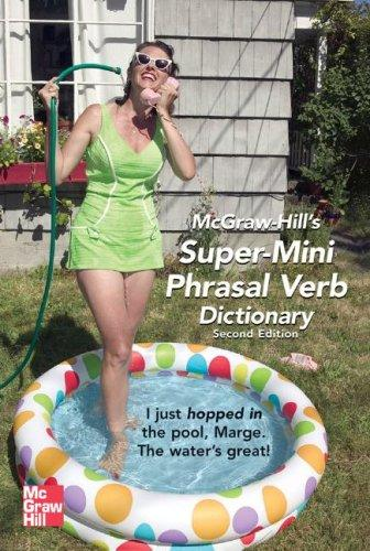 McGraw-Hill's Super-Mini Phrasal Verb Dicitonary (McGraw-Hill Dictionary)