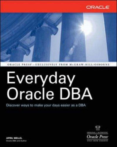 Everyday Oracle DBA (Osborne Oracle Press)