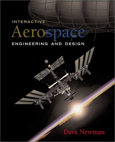 Download Interactive Aerospace Engineering and Design (Mcgraw-Hill Series in Aeronautical and Aerospace Engineering)