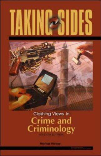 Taking Sides: Clashing Views in Crime and Criminology (Taking Sides: Clashing Views on Controversial Issues in Crime and Criminology)