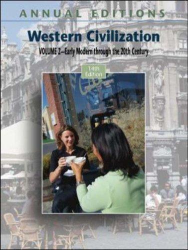 Download Annual Editions: Western Civilization, Volume 2 (Annual Editions : Western Civilization)