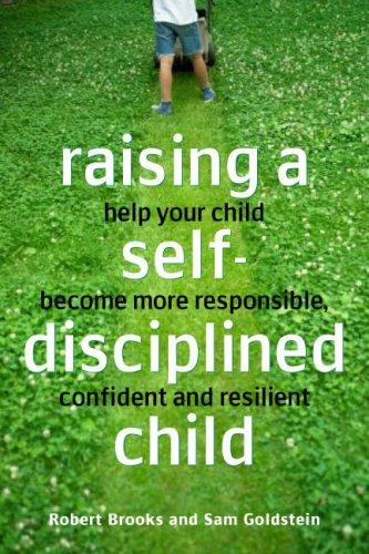 Download Raising a Self-disciplined Child