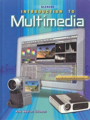 Introduction To Multimedia Student Edition