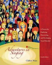 Adventures In Singing: A Process For Exploring, Discovering, And Developing Vocal Potential PDF Download
