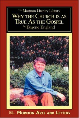 Download Why the Church is as True as the Gospel