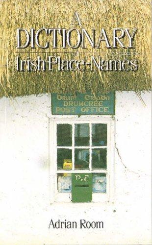 Download Dictionary of Irish Place Names