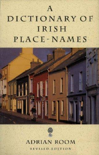 Download A dictionary of Irish place-names