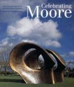 Celebrating Moore Works From The Collection Of The Henry Moore Foundation PDF Download