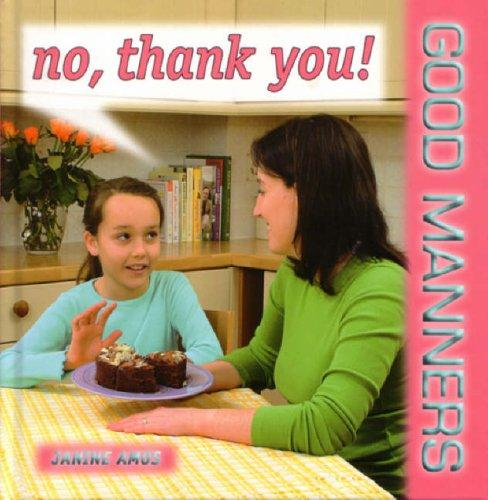 No Thank You! (Good Manners)
