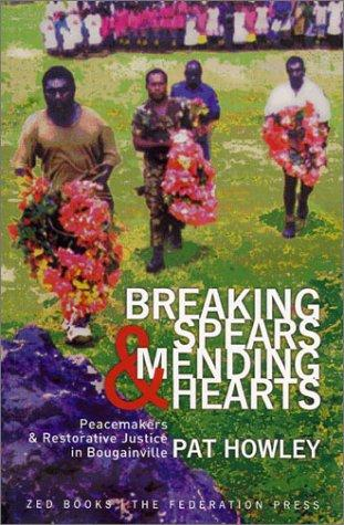Download Breaking spears and mending hearts