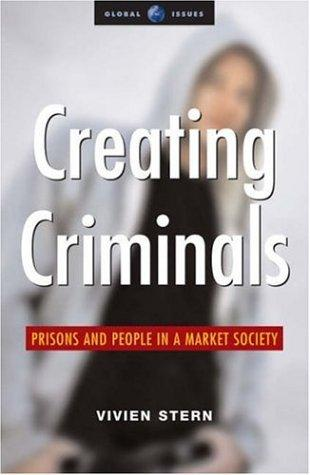 Download Creating Criminals