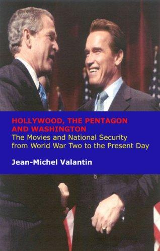 Download Hollywood, the Pentagon and Washington