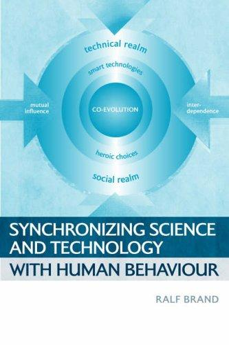 Download Synchronizing science and technology with human behaviour