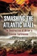 Download SMASHING THE ATLANTIC WALL