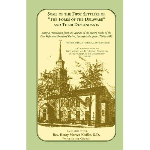 "Download Some of the first settlers of ""The forks of the Delaware"" and their descendants"