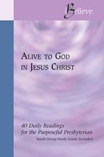 Download Alive to God in Jesus Christ
