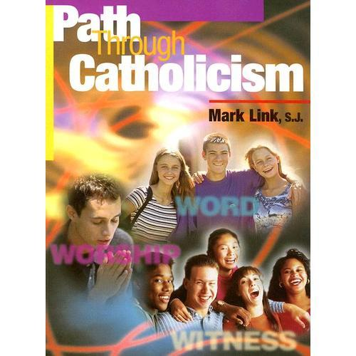 Download Path Through Catholicism