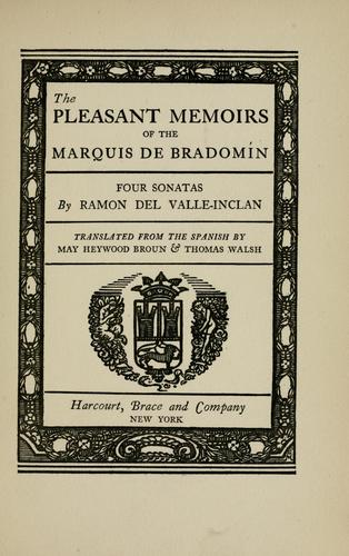 The pleasant memoirs of the Marquis de Bradomín
