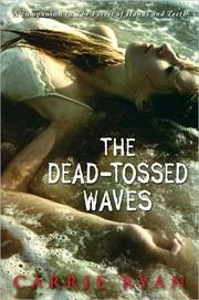 Book Cover: 'The Dead Tossed Waves' by Ryan, Carrie
