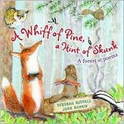 Book   Cover: 'A Whiff of Pine, a Hint of Skunk : a Forest of Poems ' by   Deborah Ruddell