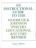 An Instructional Guide to the Woodcock-Johnson Psycho-Educational Battery–Revised