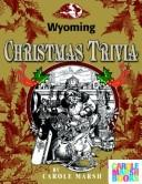 Wyoming Classic Christmas Trivia