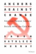 Download Anchors against Change