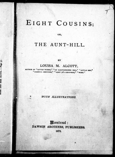 Eight cousins, or, The aunt-hill