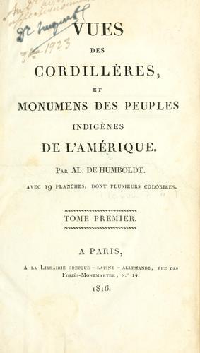 Download Vues des Cordillères, et monumens des peuples indigènes de l'Amérique