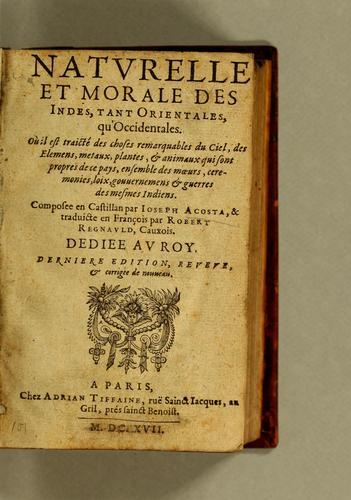 Download Histoire naturelle et morale des Indes, tant Orientales, qu'Occidentales.