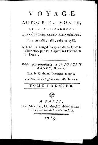 Download Voyage autour du monde et principalement à la côte nord-ouest de l'Amérique, fait en 1785, 1786, 1787 et 1788
