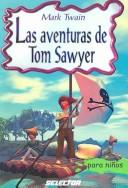 Las aventuras de Tom Sawyer/ The Adventures of Tom Sawyer