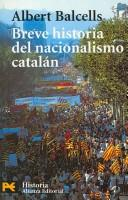Download Breve Historia Del Nacionalismo Catalan / Brief History of Catalan Nationalism (Humanidades / Humanities)