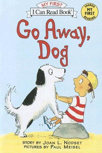Download Go Away Dog (My First I Can Read)