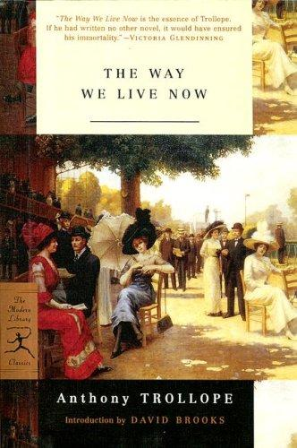 Way We Live Now (The Modern Library Classics)