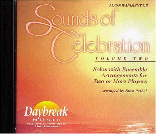 Sounds of Celebration – Volume 2 Solos with Ensemble Arrangements for Two or More Players