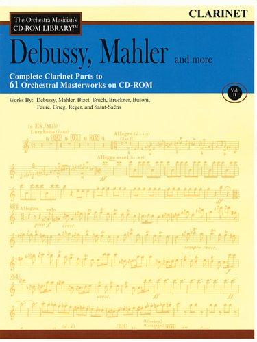 Vol. II – Debussy, Mahler and More