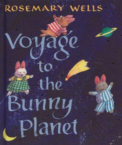 Download Voyage to the Bunny Planet