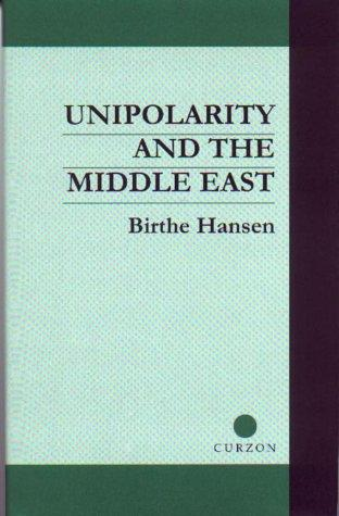 Download Unipolarity and the Middle East