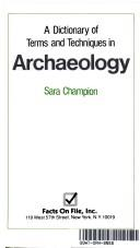Download A dictionary of terms and techniques in archaeology