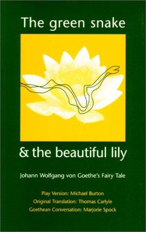The Green Snake and the Beautiful Lily