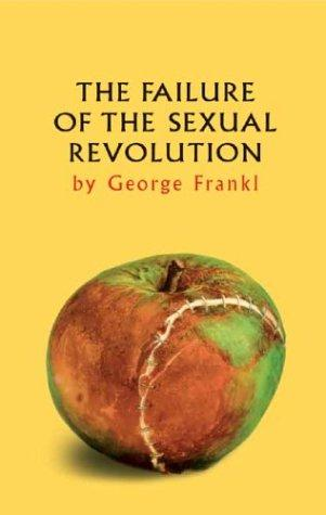 Download The Failure of the Sexual Revolution