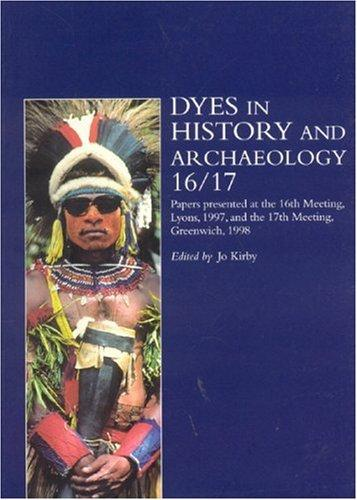 Download Dyes in History and Archaeology