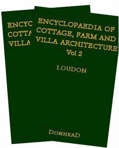Encyclopaedia of Cottage, Farm and Villa Architecture and Furniture