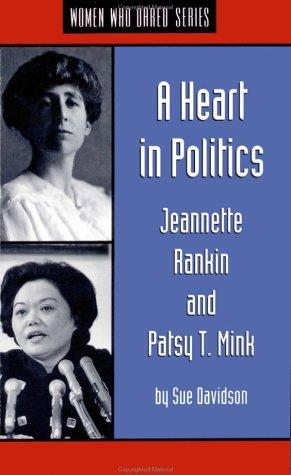 A heart in politics by Sue Davidson