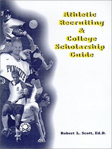 Download Athletic Recruiting and College Scholarship Guide