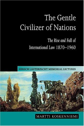 Download The gentle civilizer of nations
