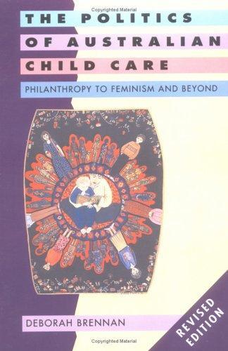 Download The politics of Australian child care